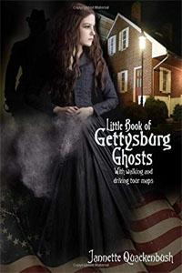 Little Book of Gettysburg Ghost Stories - Jannette Quackenbush
