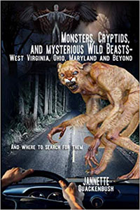 Monsters, Cryptids, and Mysterious Wild Beasts - Jannette Quackenbush